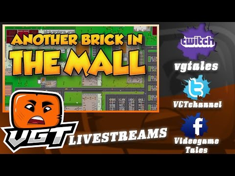 Another Brick In The Mall 1 - VGT Livestreams