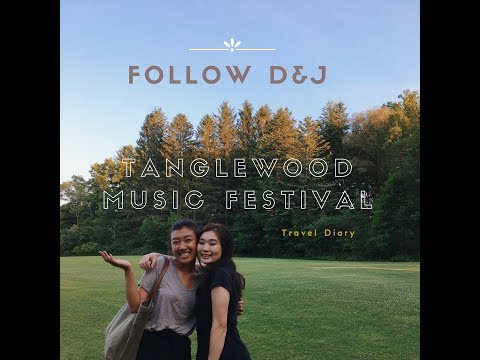 [Follow D&J] Travel Diary: Tanglewood Music Festival