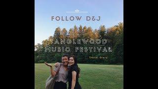 [Follow D&J] Travel Diary: Tanglewood Music Festival