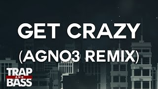 Muzzy - Get Crazy (AGNO3 Remix) [PREMIERE]