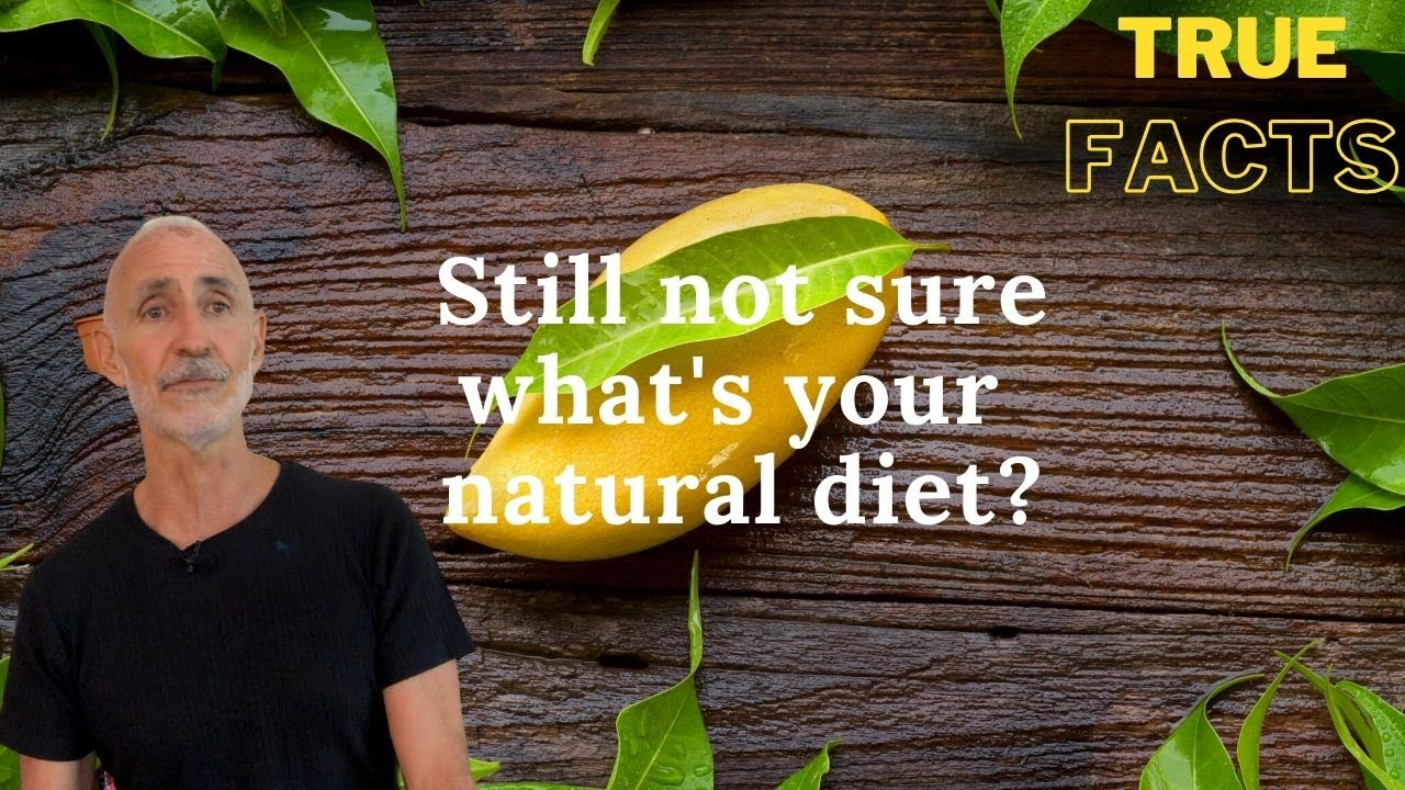 What's Our Natural Diet?