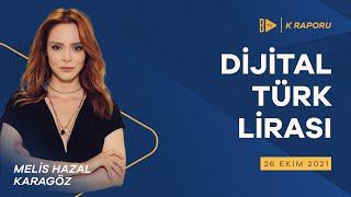 Dijital Türk Lirası Geliyor  Melis Hazal Karagöz  K Raporu 26 Ekim 21 shorts