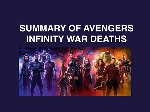 Avengers Infinity War - Summary of all deaths SPOILERS