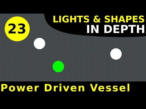Rule 23: Power Driven Vessels Underway | Lights & Shapes In Depth