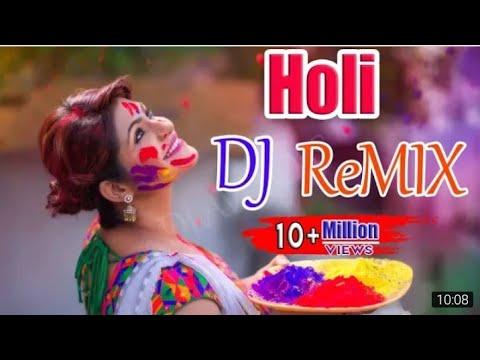 Holi Dj Songs 2019  Holi Dj Remix Song 2019  Bhojpuri Holi Dj Remix Song 2019