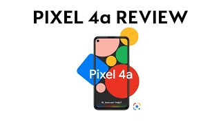 Pixel 4a The Simple Review