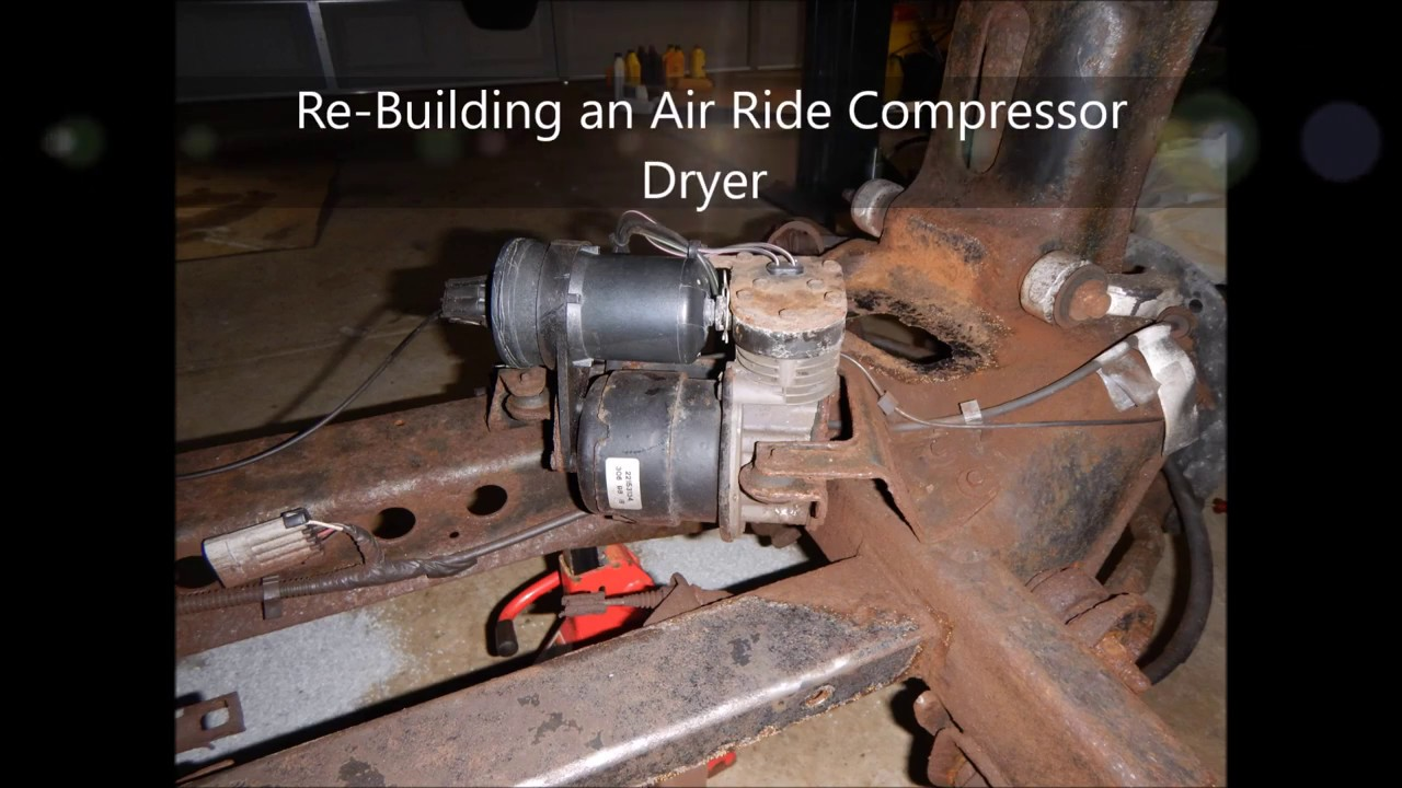 ReBuilding an Air Ride Compressor Dryer from a 1999 Cadillac Deville  YouTube