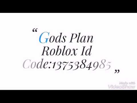 Music Codes For Roblox Drake Gods Plan Gods Plan Roblox Id Code Youtube