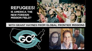 Is America the New Foreign Missions Field? - GC2 Live
