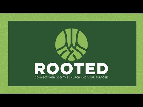 Rooted - Week 2 - Who is God?