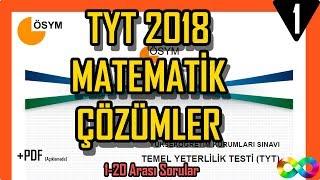 2018 TYT Matematik Çıkmış Soru ve Çözümleri ÖSYM (1-20)