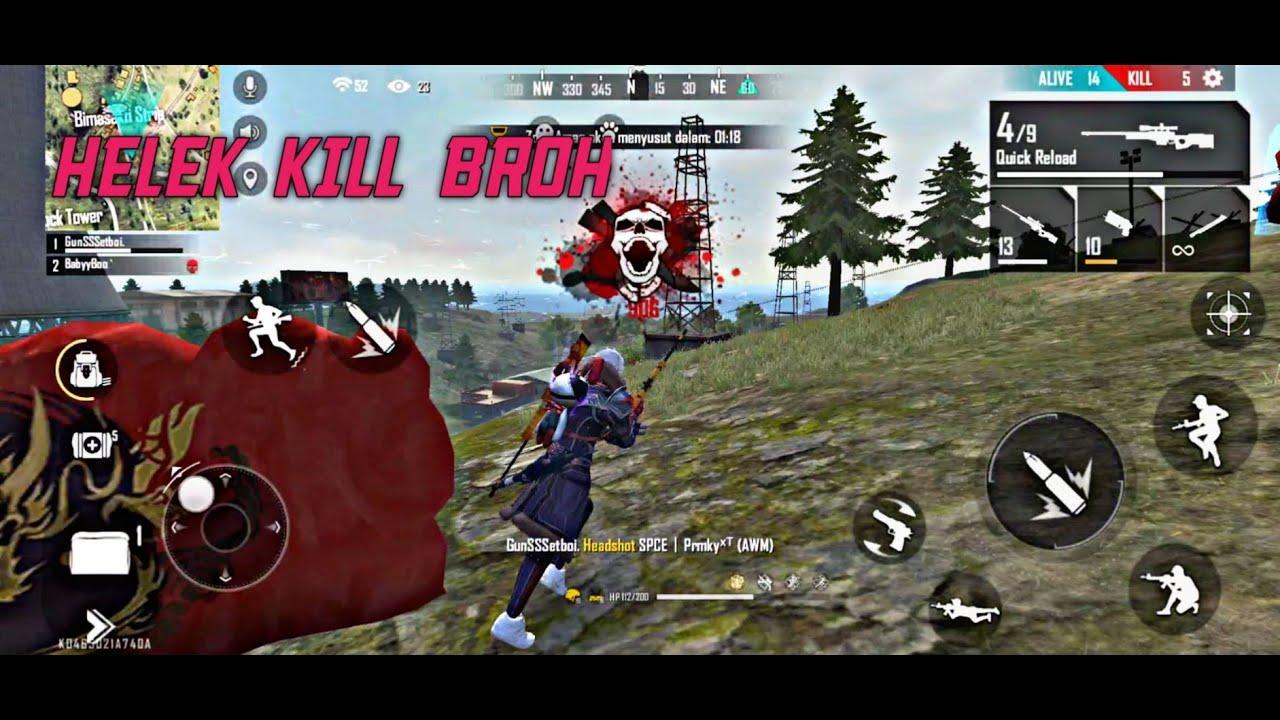 HELEK KILL BROH - FREEFIRE