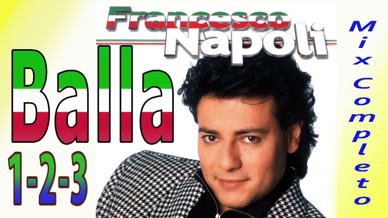 Download Francesco Napoli - Balla1,2,3 mix Completo