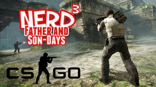 Nerd³'s Father and Son-Days - Counter-Strike: Global Offensive