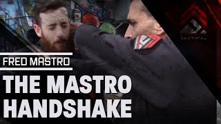 Fred Mastro | Mastro Defence System | MDS | The Fred Mastro Handshake