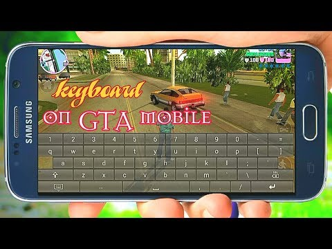 How To Use Keyboard In Gta Vice City Android No Root 2019