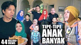 TIPE-TIPE RUSUH ANAK BANYAK - 11 BERSAUDARA GEN HALILINTAR