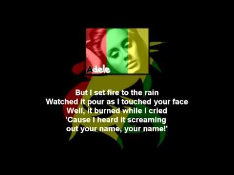 Adele   I Set Fire To The Rain Reggae Version   Com Letra em HD