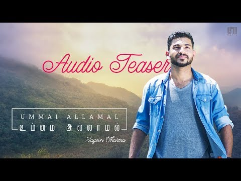 Ummai Allamal | Album Teaser | Jayson Tharma