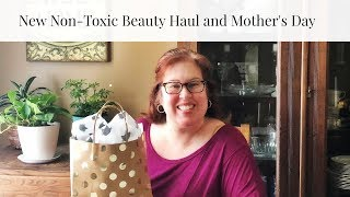New Non-Toxic Beauty and Mother's Day!
