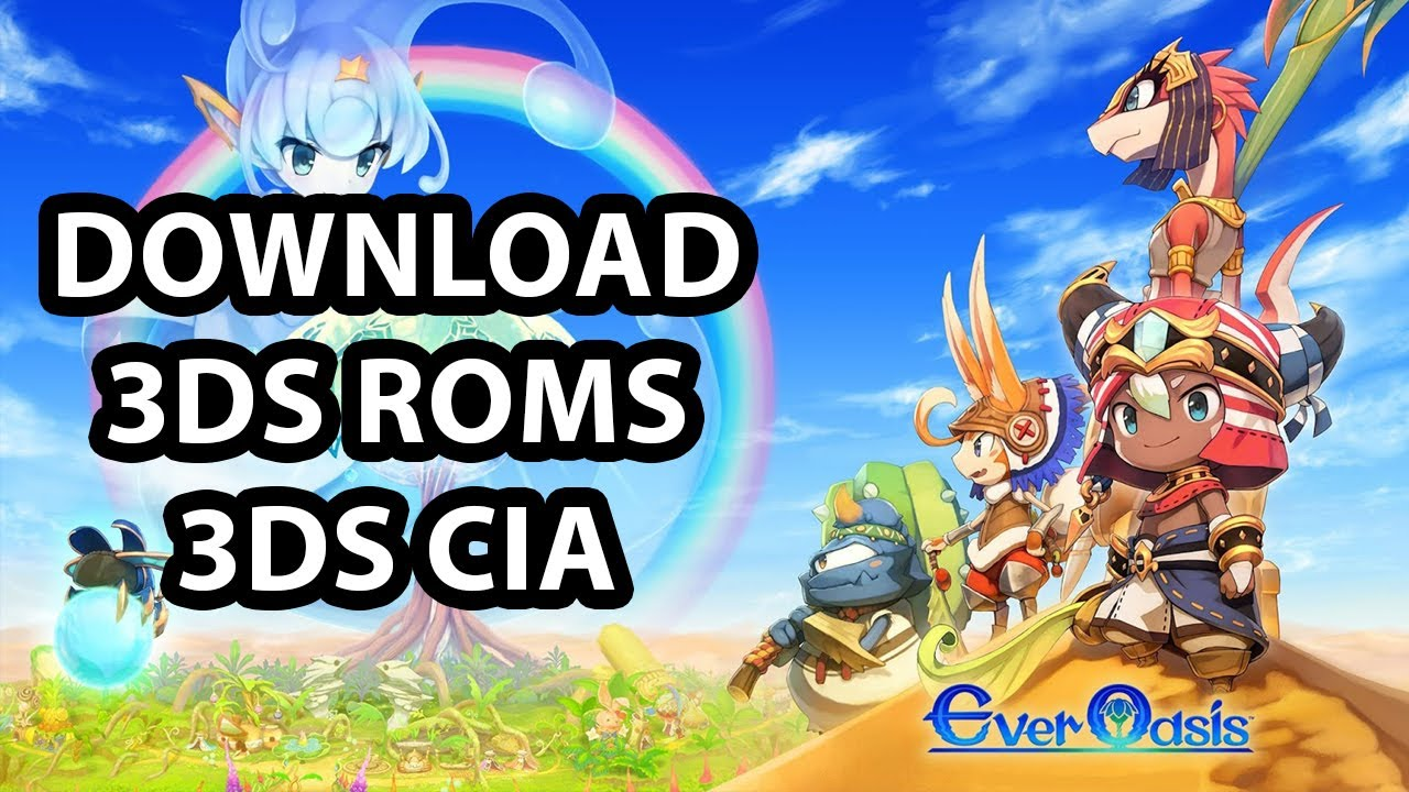 Ever Oasis | 3ds Roms | 3ds CIA | Download
