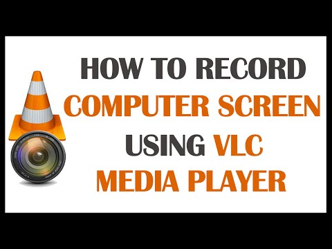 How To Record Your Computer Screen 2016 [Using VLC Media Player]