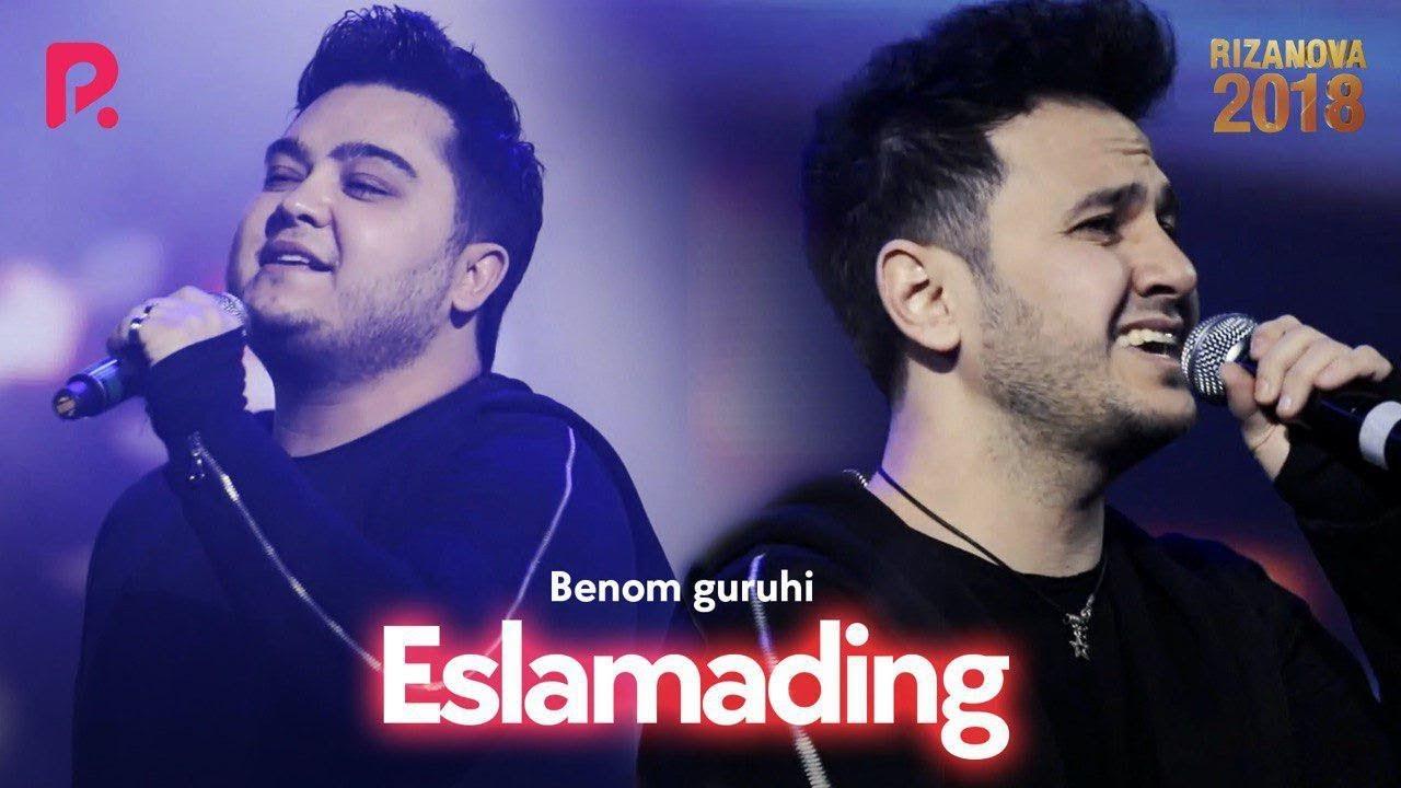 Benom guruhi - Eslamading   Беном гурухи - Эсламадинг (RizaNova 2018)