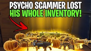 Scammer goes psycho after losing whole inventory! (Scammer Get Scammed) Fortnite Save The World