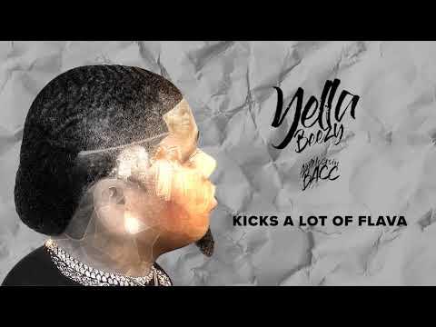 "Yella Beezy – ""Kicks Lots Of Flava"""