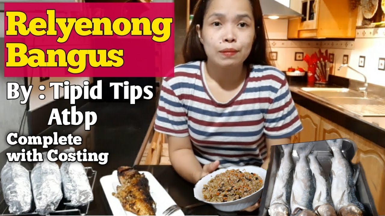 Relyenong Bangus By Tipid Tips Atbp PangNegosyo Recipe Complete With Costing