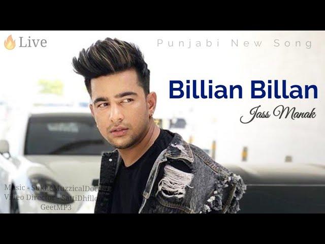 Jass Manak | Live Singing Song | Billian Billan Song By Guri 2018