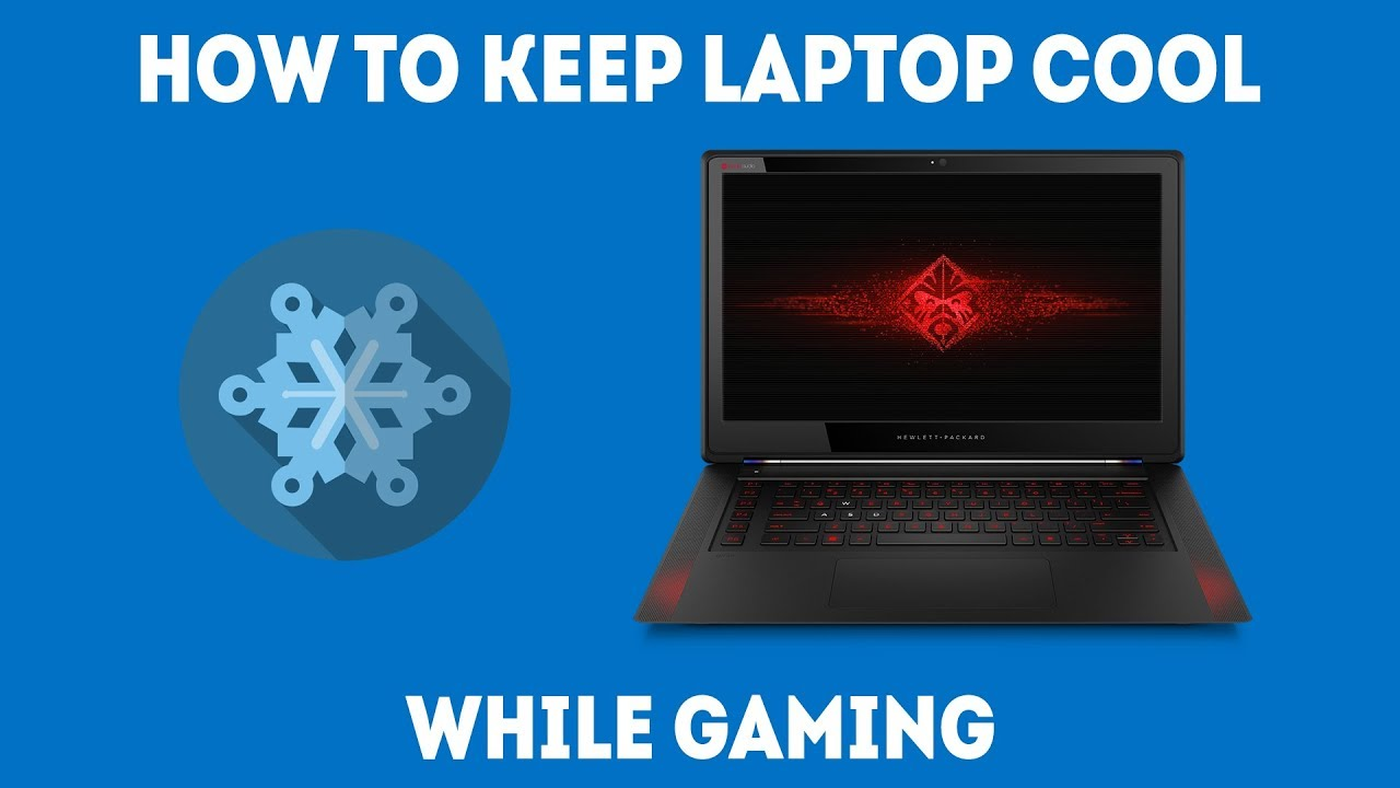How To Keep Your Laptop Cool While Gaming in 2019 [Simple Guide]