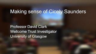 Making sense of Cicely Saunders