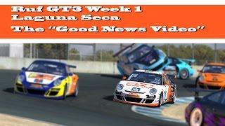 iRacing: Ruf GT3 at Laguna Seca | The Good News Video - I'm Engaged!