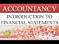 INTRODUCTION OF FINANCIAL STATEMENTS | TRADING ACCOUNT | PROFIT AND LOSS ACCOUNT | BALANCE SHEET
