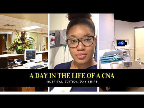 A day in the life of a Cna~hospital edition