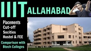 IIIT ALLAHABAD   Admission + Placements + Everything else   Comparison with other IIIT's