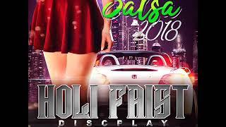 SALSA 2018 HOLI FAIST DISCPLAY DJ NITO AND DJ JOSE GONZALEZ