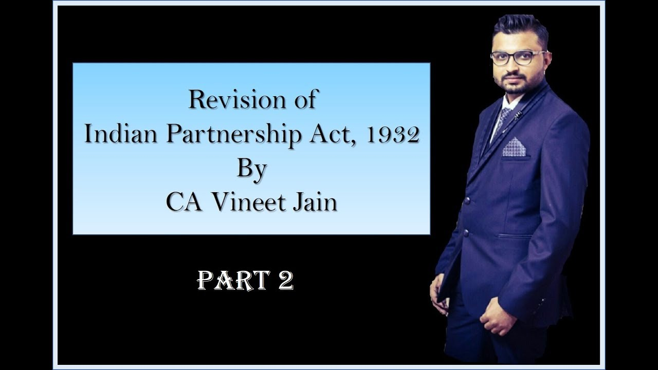 "indian partnership act According to section 4 of the indian partnership act 1932, ""partnership is the relation between persons who have agreed to share the profit of the business carried on by all or any one of them acting for all""."