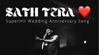 Sath Tera ❤️ | Wedding Anniversary Songs | Birthday Special Song for Husband | Vicky D Parekh