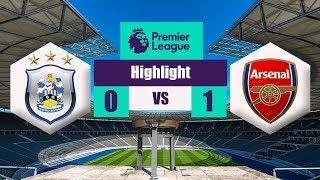 Huddersfield vs Arsenal - 0-1 - All Goals & Extended Highlights - EPL 2018
