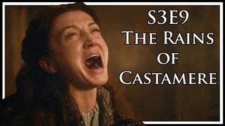 """'Game of Thrones' Season 3, Episode 9 """"Rains of Castamere"""" Discussion and Review"""