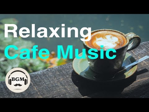 Download Youtube: Relaxing Cafe Music - Chill Out Jazz & Bossa Nova Instrumental Music For Study, Work