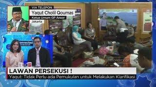 Pemberian Pendampingan Dan Advokasi Bagi Korban Persekusi - Ketua Umum GP Ansor