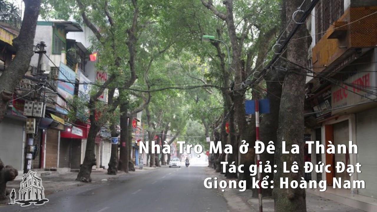 [Audio] Tháo Chạy Khỏi Nhà Trọ ở Đê La Thành – Hà Nội