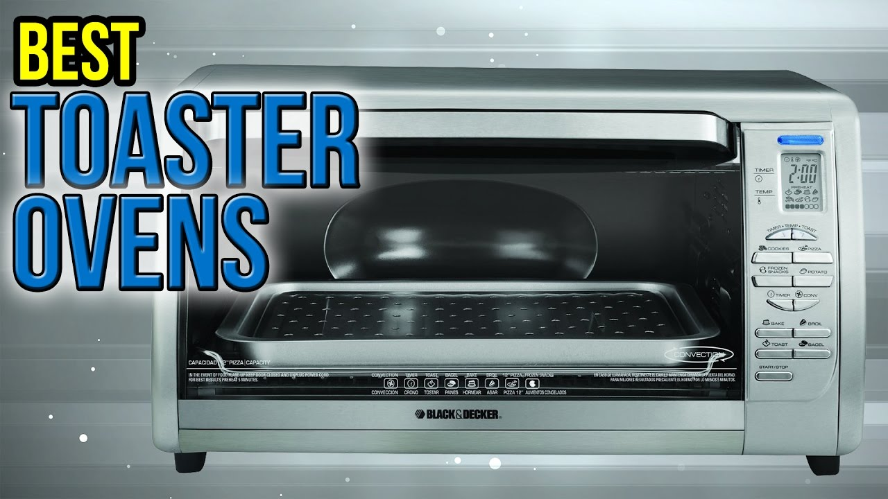 10 Best Toaster Ovens 2017 - YouTube