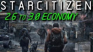 STAR CITIZEN ★ THE ECONOMY 2.6 to 3.0