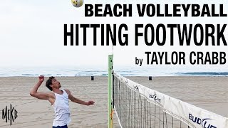 Beach Volleyball Hitting Footwork by Taylor Crabb