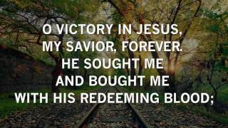 Victory in Jesus by The Jordan Howerton Band (Lyrics)