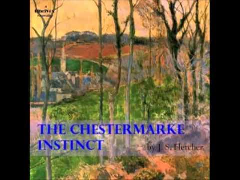 The Chestermarke Instinct (FULL Audiobook) - part (4 of 4)